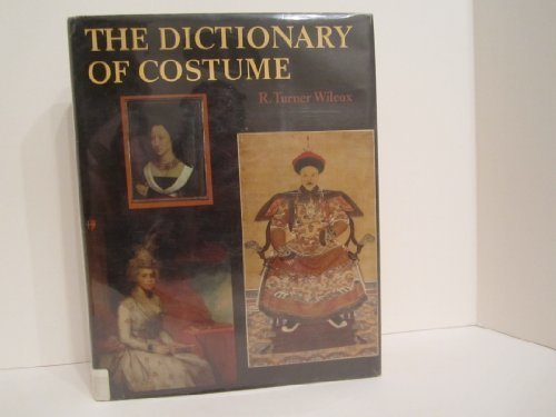 9780713470260: The Dictionary of Costume