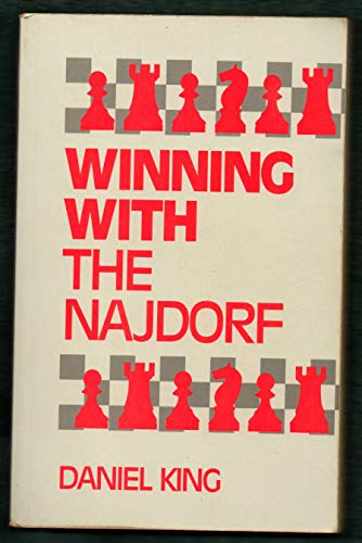Winning With The Najdorf: Daniel King