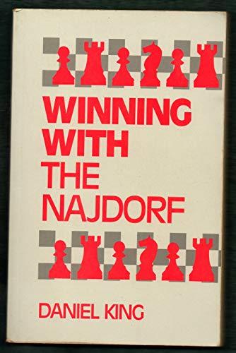 Winning with the Najdorf: Daniel King