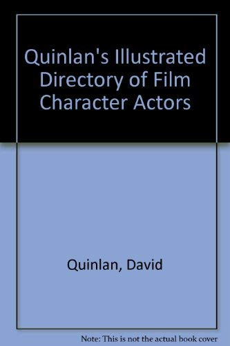 9780713470413: Quinlan's Illustrated Directory of Film Character Actors