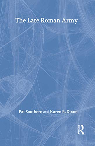 9780713470475: Late Roman Army (Archaeology of the Roman Empire)