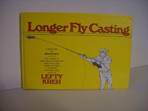 9780713470970: Longer Fly Casting