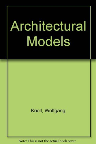 9780713471021: Architectural Models