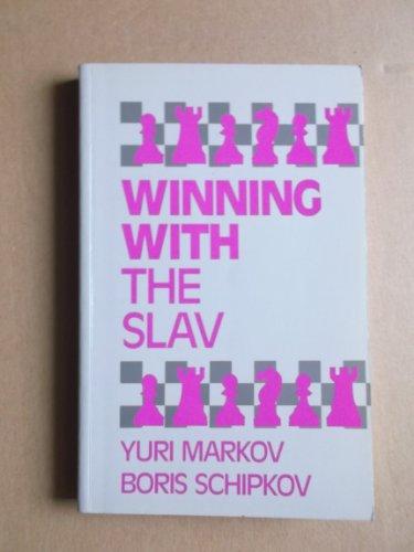 Winning with the Slav: Markov, Y and Schipkov, B.