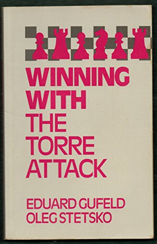 9780713471656: Winning with the Torre Attack
