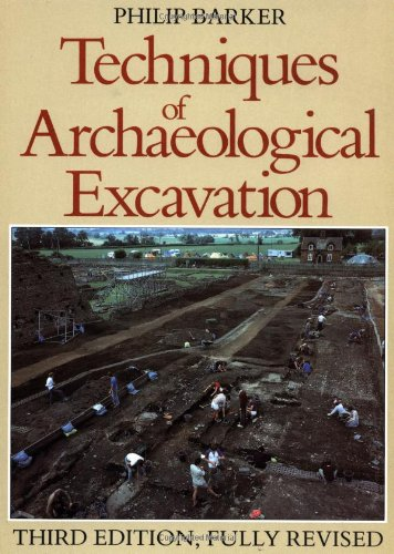 9780713471694: Techniques of Archaeological Excavation