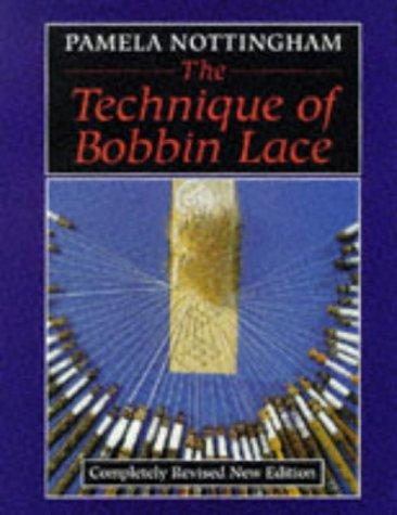 9780713471892: The Technique of Bobbin Lace
