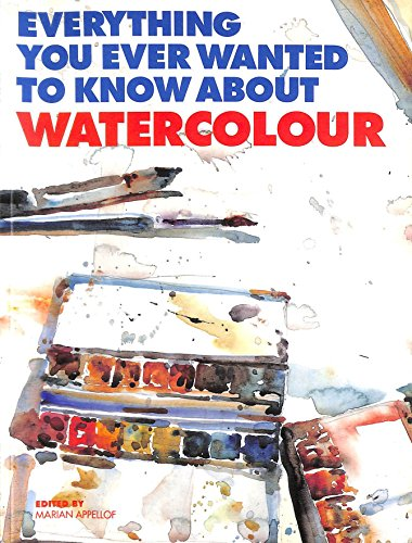 Everything You Wanted to Know About Watercolours