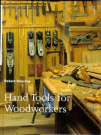 9780713472233: Hand Tools for Woodworkers