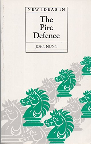 9780713472370: New Ideas in the Pirc Defence