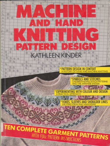 Machine and Hand Knitting Pattern Design