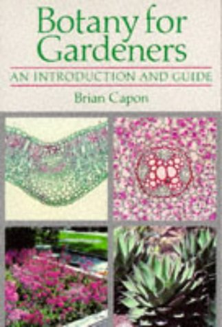 9780713472523: BOTANY FOR GARDENERS PBK: An Introduction and Guide