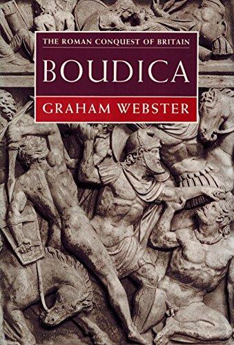 9780713472554: Boudica: The British Revolt Against Rome AD 60 (The Roman conquest of Britain)