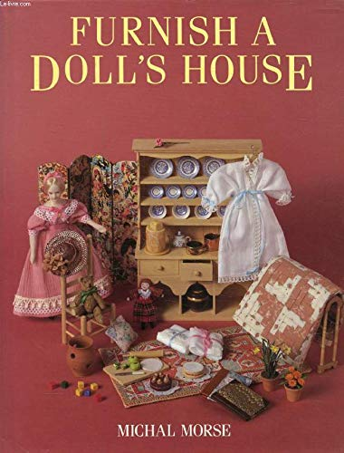 9780713472783: Furnish a Doll's House