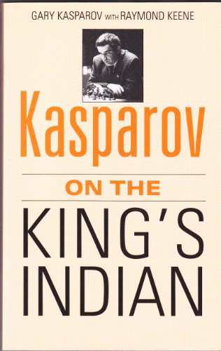 9780713472790: Kasparov on the King's Indian (A Batsford chess book)