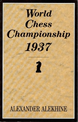 9780713472806: World Chess Championship 1937