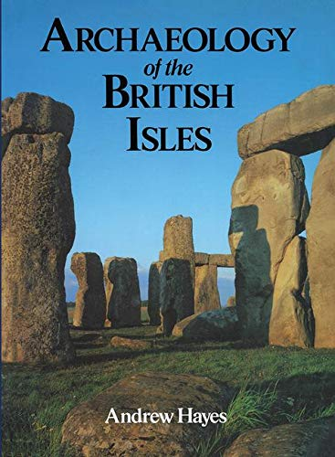 9780713473056: Archaeology of the British Isles