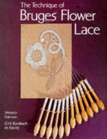 9780713473292: The Technique of Bruges Flower Lace