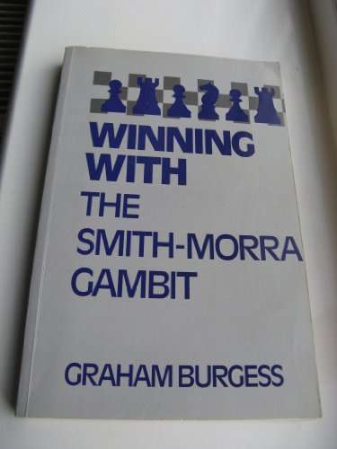 9780713473841: Winning with the Smith-Morra Gambit (Batsford chess book)