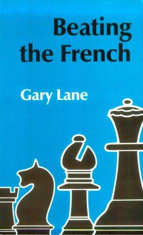 Beating the French: Gary Lane