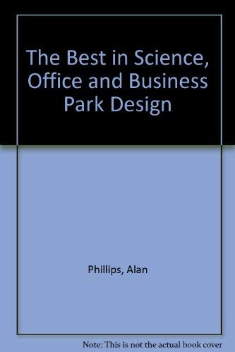 The Best in Science, Office and Business Park Design
