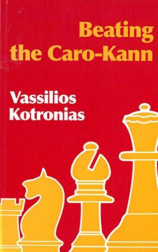 Beating the Caro-Kann: Kotronias, Vassilios