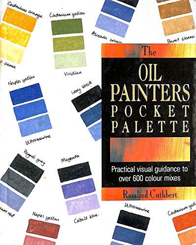 9780713474206: The Oil Painter's Pocket Palette