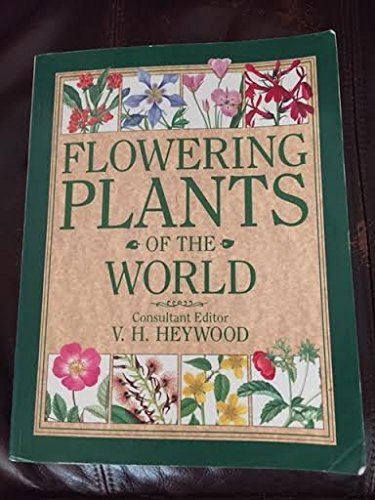 9780713474220: Flowering Plants of the World