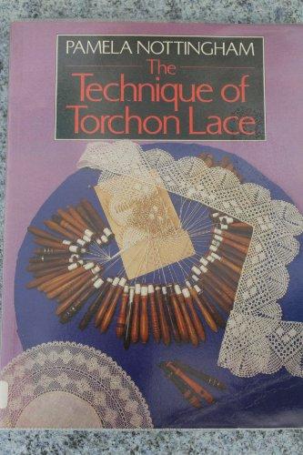 9780713474565: The Technique of Torchon Lace