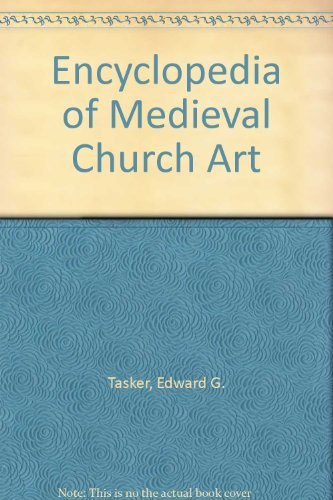 9780713474626: Encyclopedia of Medieval Church Art