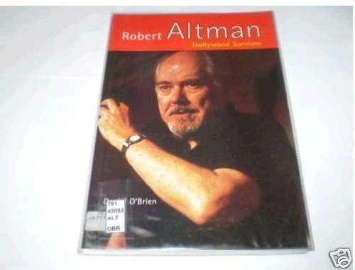 Robert Altman: Hollywood Survivor
