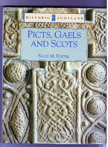9780713474855: Picts, Gaels and Scots (Historic Scotland)