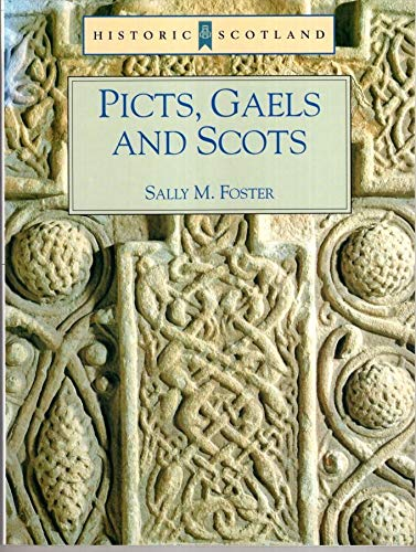 9780713474862: Picts, Gaels and Scots (Historic Scotland)