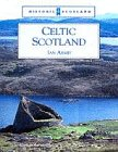Celtic Scotland (Historic Scotland)