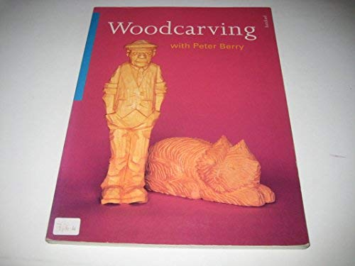 9780713475418: Woodcarving With Peter Berry