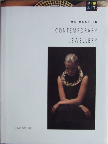 9780713475579: The Best in Contemporary Jewellery
