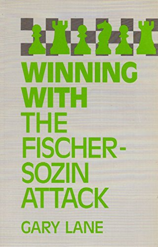 9780713475807: Winning with the Fischer-Sozin Attack