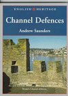 English Heritage Book of Channel Defences: Andrew Saunders