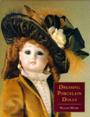 9780713476170: Dressing Porcelain Dolls