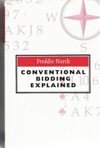 Conventional Bidding Explained: North, Freddie