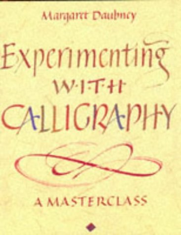 Experimenting with Calligraphy: Margaret Daubney