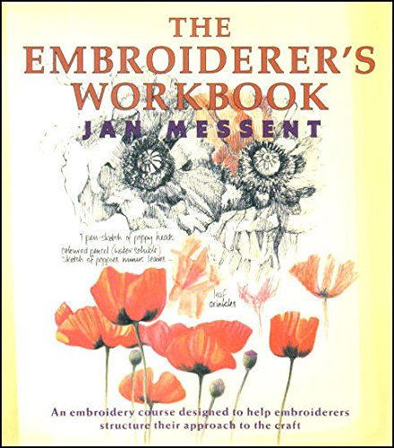 The Embroiderer's Workbook (9780713476613) by Jan Messent
