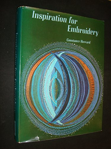 9780713476651: Inspiration for Embroidery