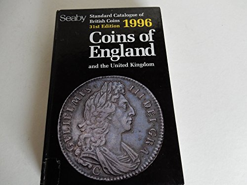 9780713476774: Coins of England and the United Kingdom: 1996 (Standard catalogue of British coins)