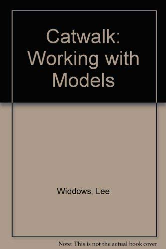 Catwalk: Working With Models