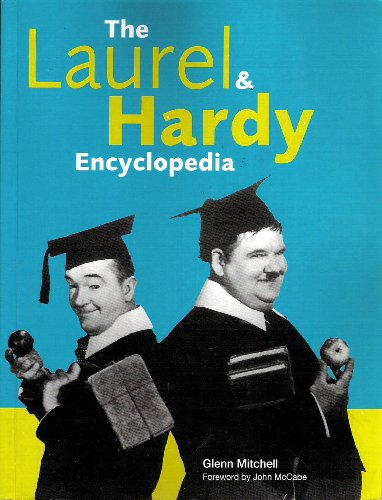 The Laurel & Hardy Encyclopedia