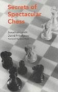 9780713477214: Secrets of Spectacular Chess