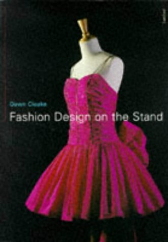 9780713477573: Fashion Design on the Stand