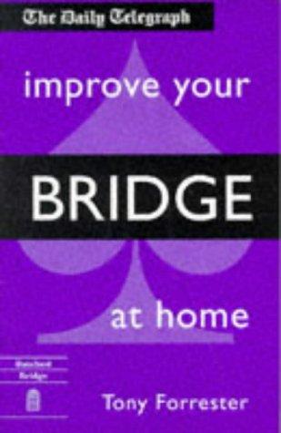 9780713477795: Improve Your Bridge at Home (Batsford Bridge)