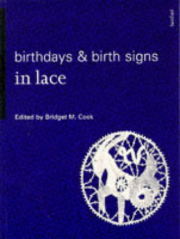 9780713477887: Birthdays and Birth Signs in Lace (Batsford Lacemakers Library)